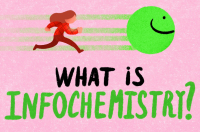 What Is Infochemistry?